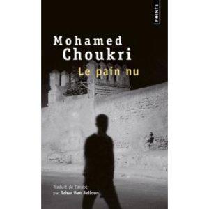 Le pain nu de Mohamed Choukri